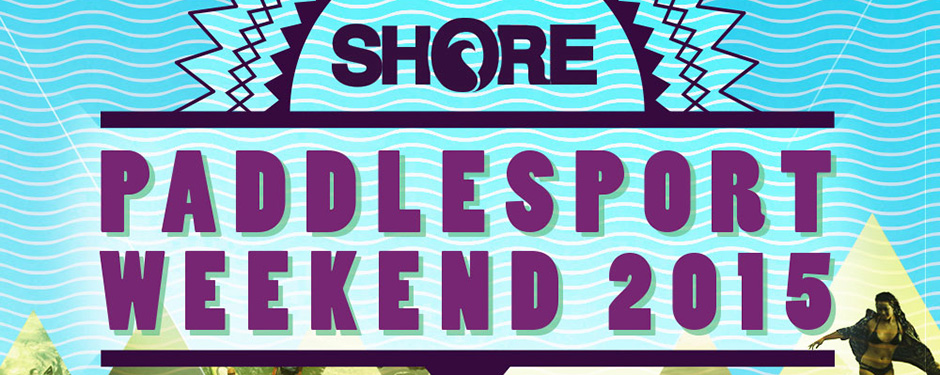shore paddlesport weekend 2015