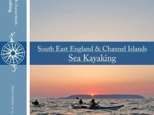 South East England & Channel Islands Sea Kayaking Guidebook