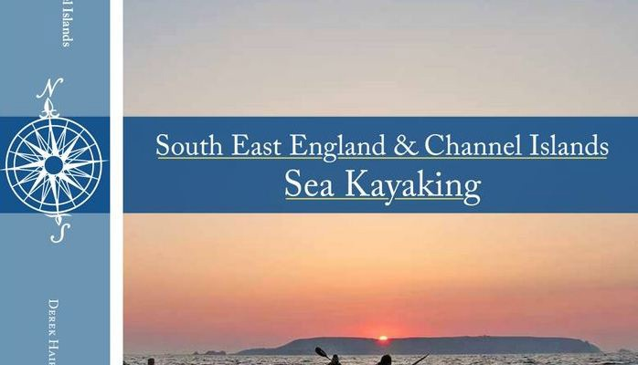 South East England & Channel Islands Sea Kayaking Guidebook
