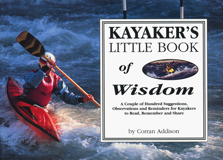 Whitewater Kayaker's Little Book of Wisdom